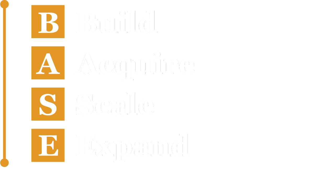 BASE Build Acquire Scale Expand